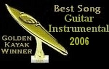 Best Song Guitar Instrumental 2006 GOLDEN KAYAK AWARD WINNER